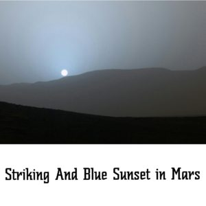 Striking and Blue Sunset on Mars