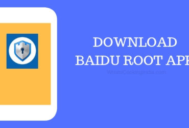 Download Baidu Root APK