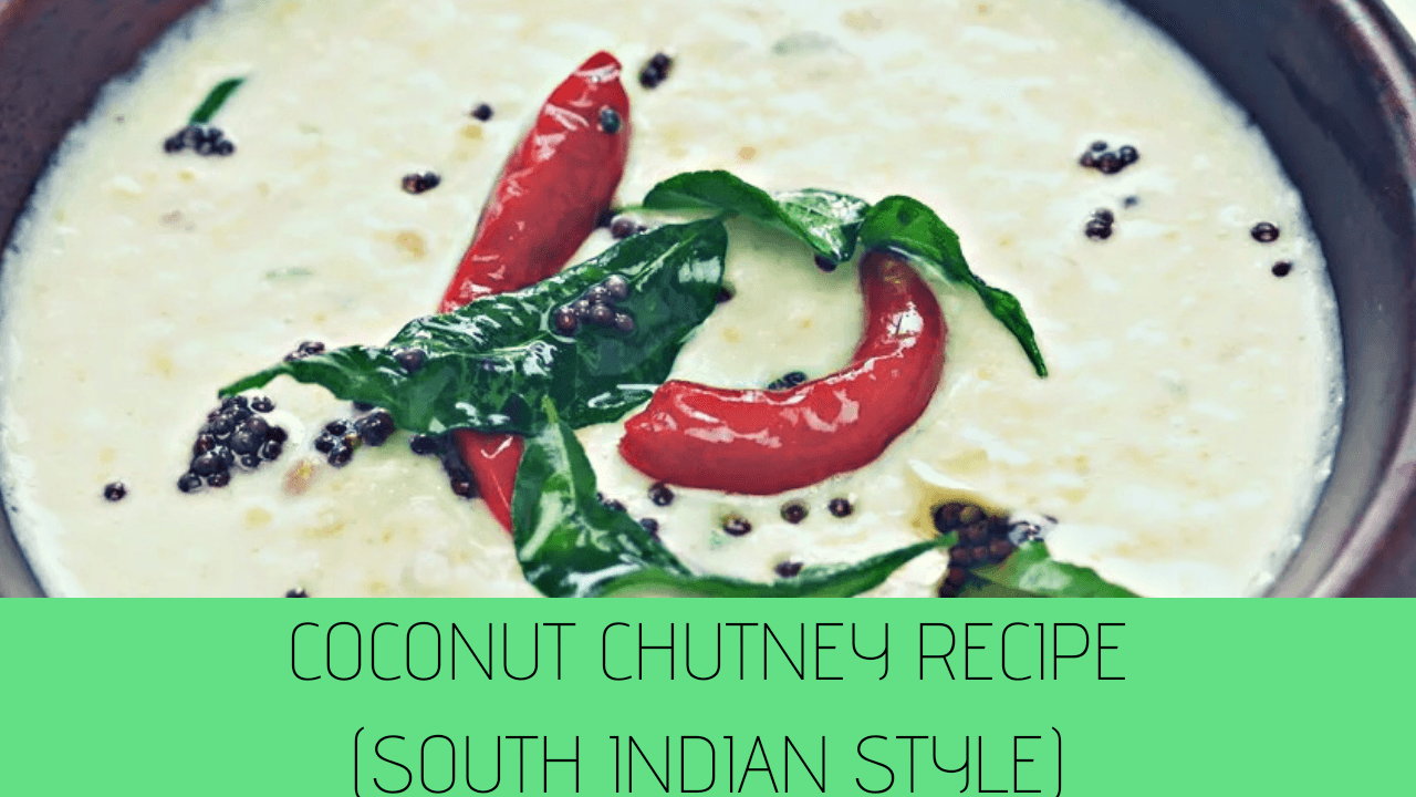 Coconut Chutney For Idli | Best Coconut Chutney Recipe