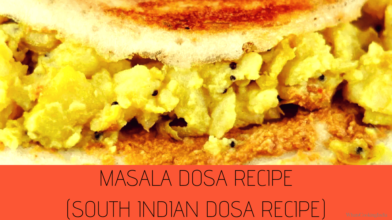 Masala Dosa Recipe – Easy Homemade Masala Dosa