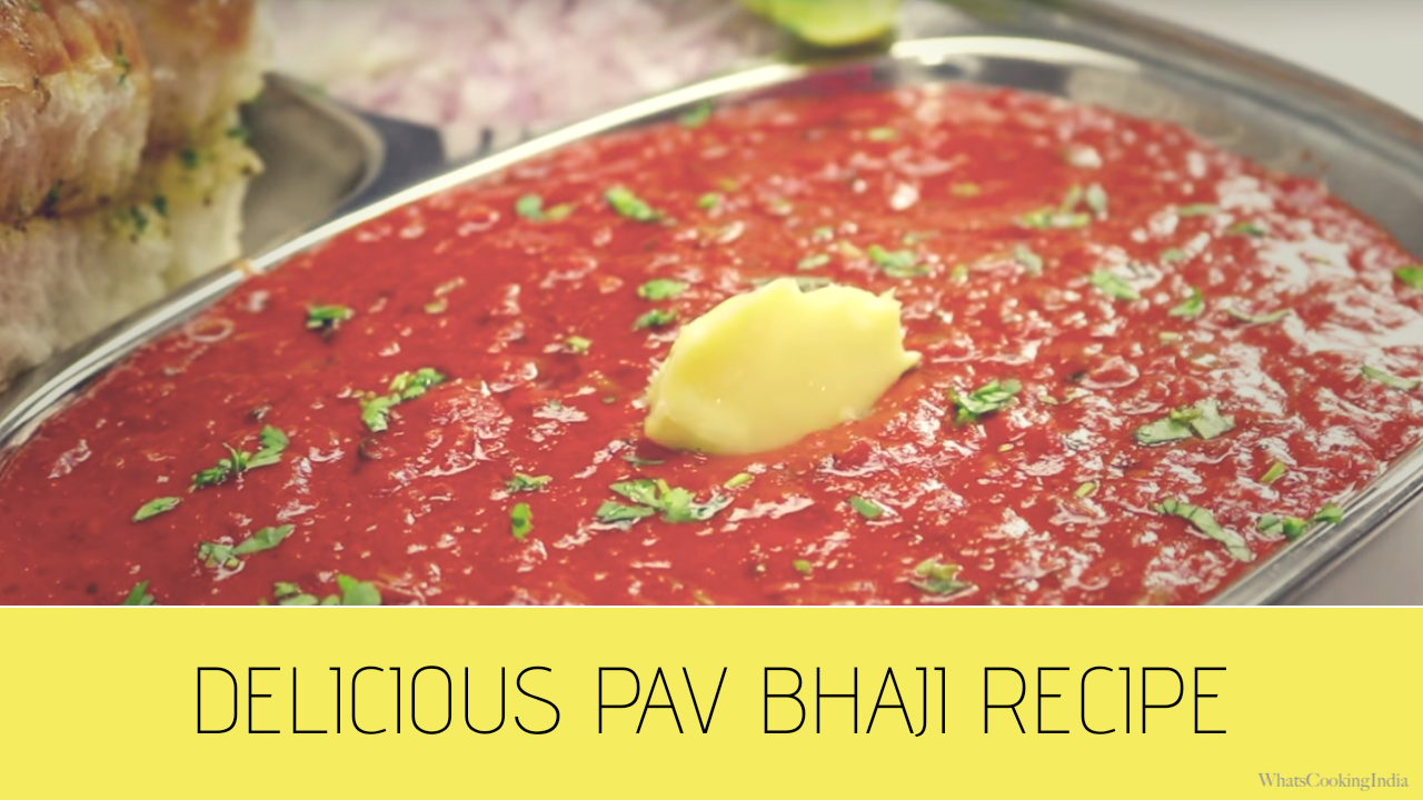 Delicious Pav Bhaji Recipe – How to Cook Pav Bhaji?