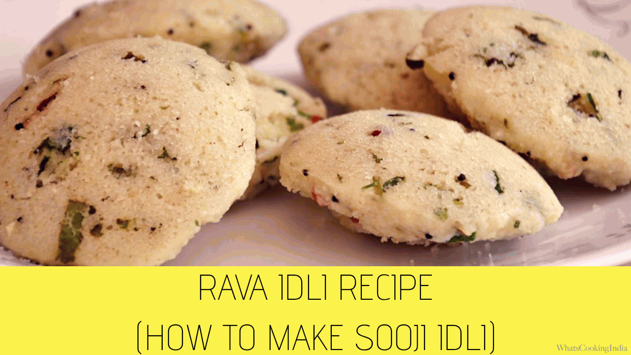 Sooji Idli Recipe: How to Make Easy Rava Idli Recipe?