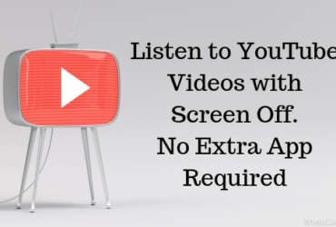 Play YouTube Videos with Screen Off