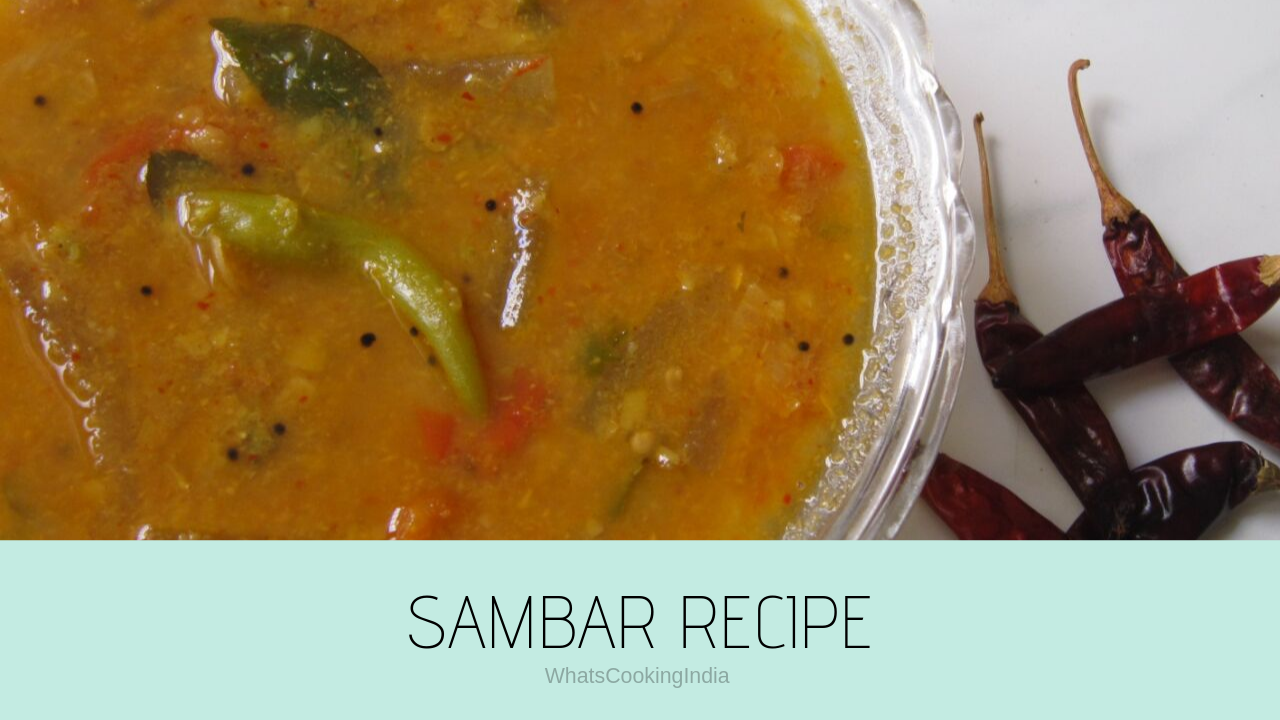 Sambar Recipe | Vegetable Sambar | Sambhar Banane Ki Vidhi