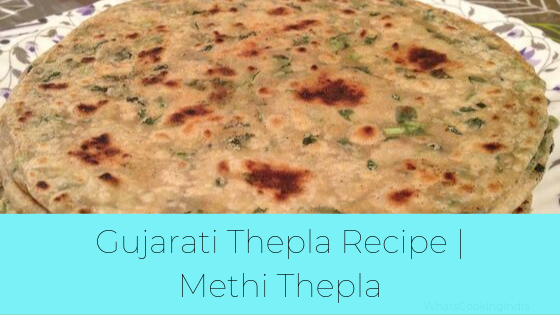 Methi Thepla Recipe | Gujarati Thepla Recipe | Methi Na Thepla