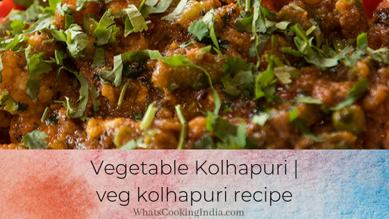 Vegetable Kolhapuri Recipe | Veg Kolhapuri Recipe | Mix Veg Kolhapuri