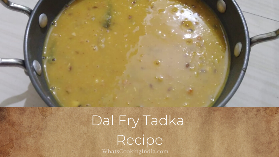 Easy & Quick Dal Fry Tadka Recipe for Beginners in 20-minute