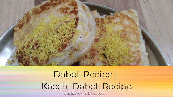 Kacchi Dabeli Recipe | Easy Dabeli Recipe in 40 Minutes