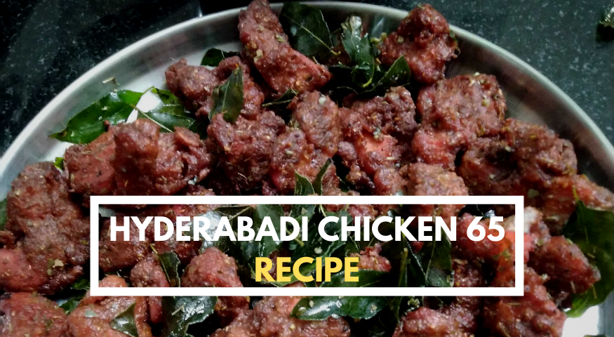 Hyderabadi Chicken 65 Recipe | Easy Chicken 65 Dry Recipe