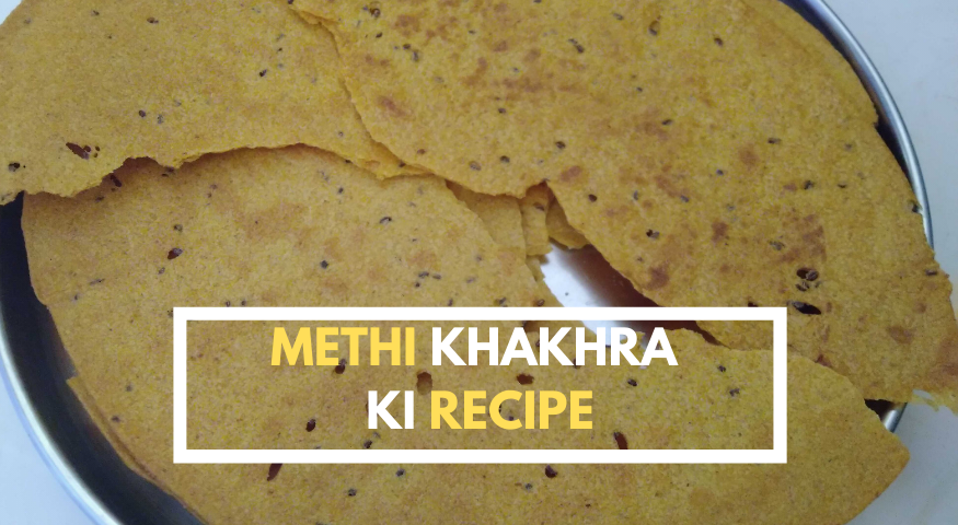 Methi Khakhra Recipe | Easy Whole Wheat Khakhra in 30 Min