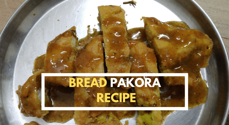 Bread Pakora | Best Punjabi Bread Pakora Recipe in 15 min