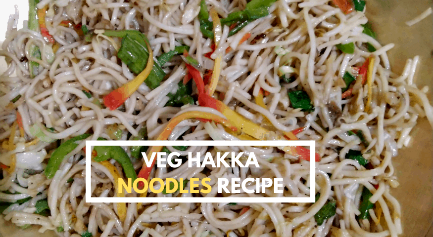 Mixed Hakka Noodles | Easy Veg Hakka Noodles Recipe