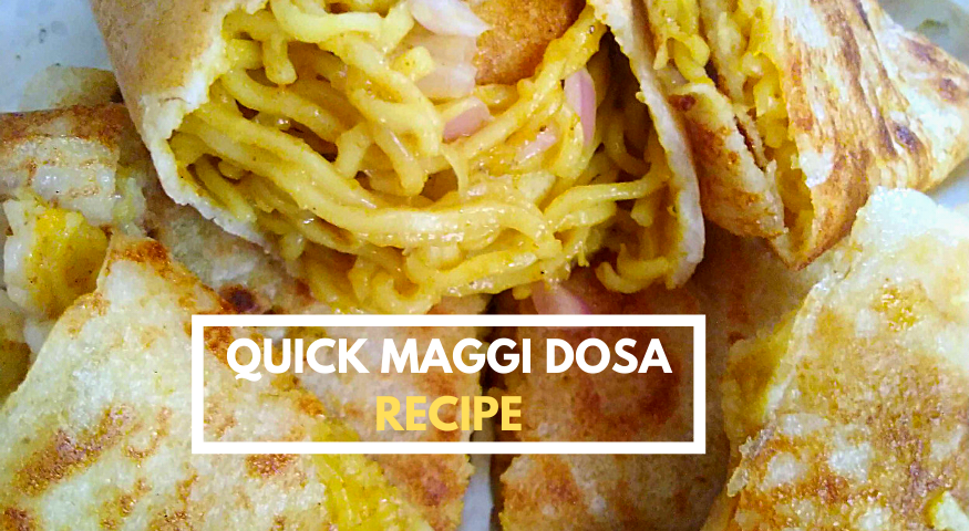 Best Maggi Dosa Recipe | 3 Ingredients Maggi Masala Dosa